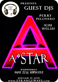 A*Star to Guest DJ WTSH on May 22.