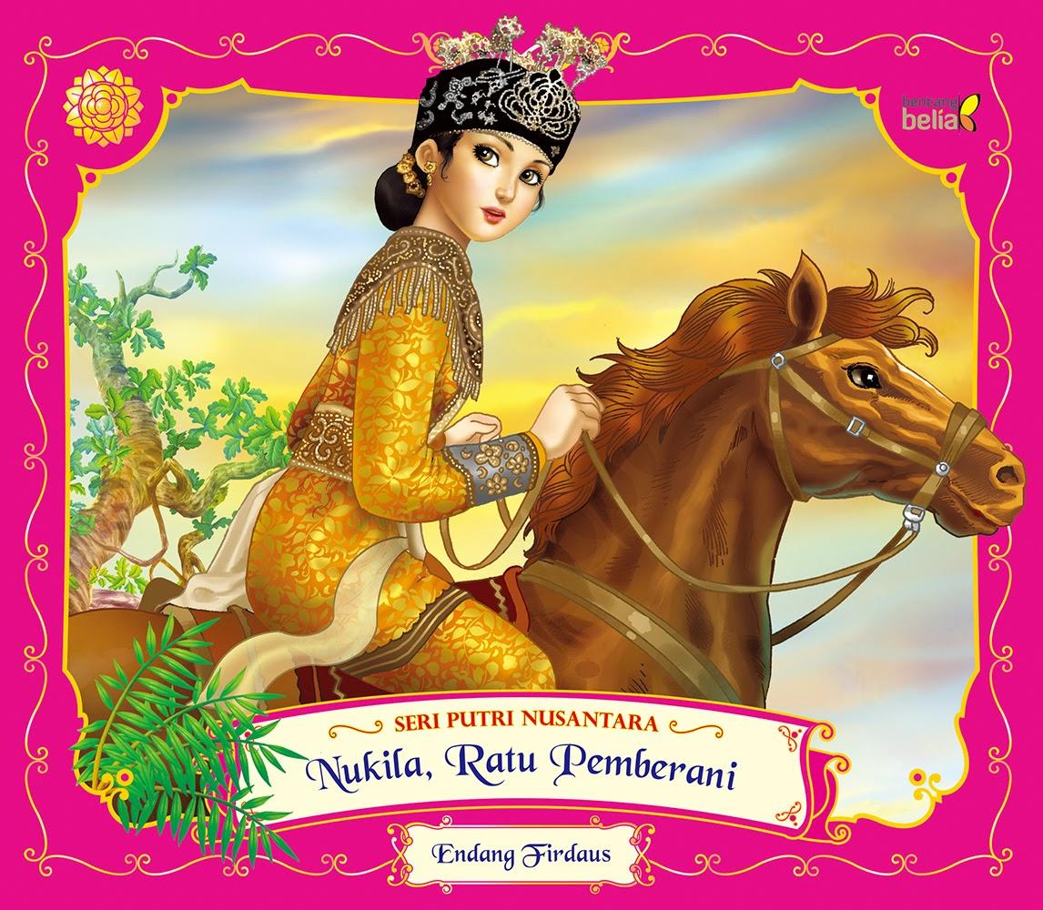 Nukila, Ratu Pemberani