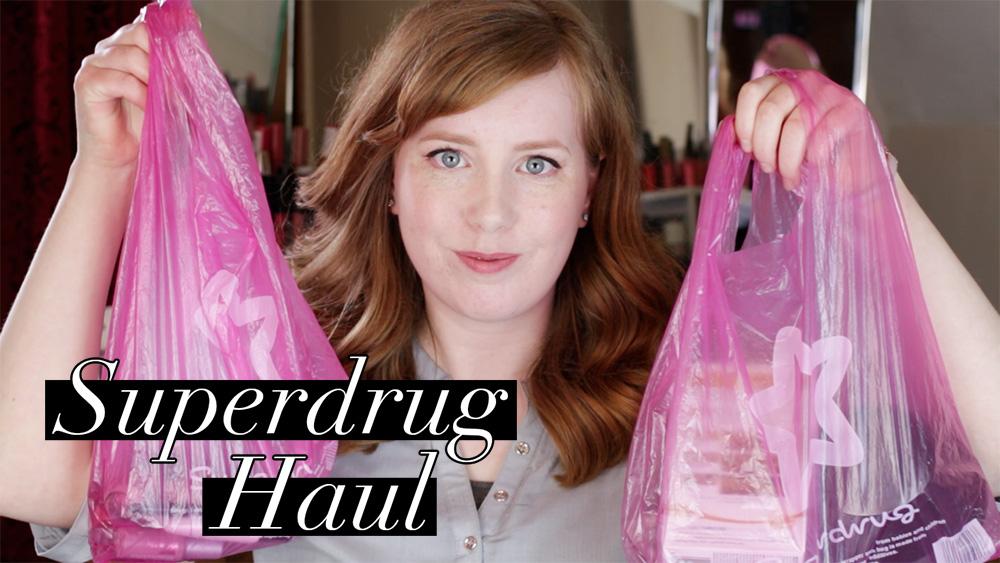 Superdrug Haul Video