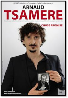 Arnaud Tsamère spectacle Chose Promise affiche