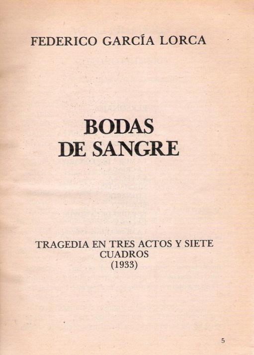 Fue escrita por Federico García Lorca, que se publicó en el año de 1933 en el teatro Beatriz de Madrid y unos años más tarde, en 1938 se estrenó por primera
