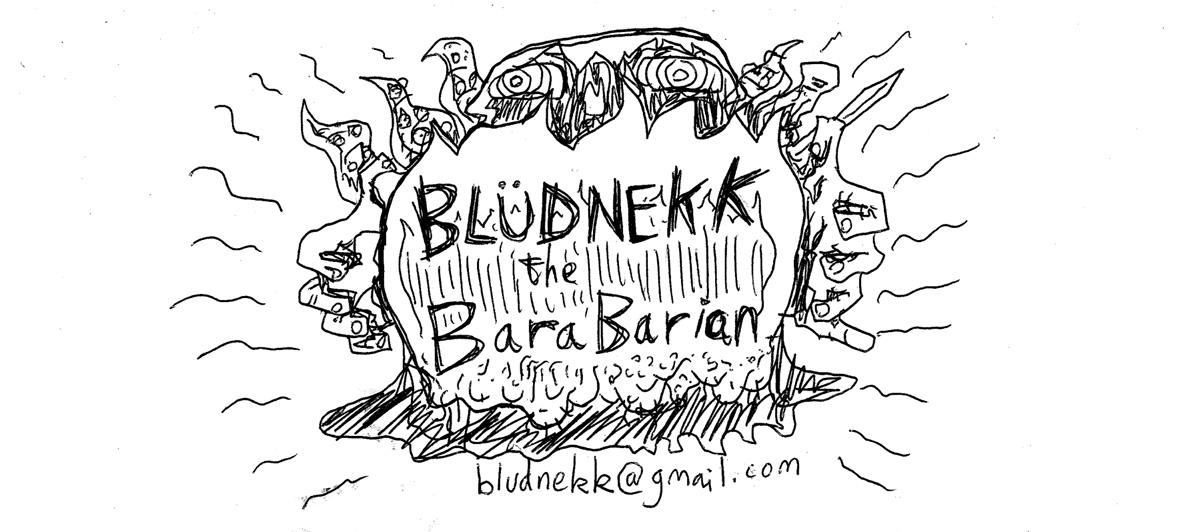 Bludnekk the BaraBarian