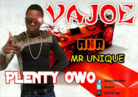 VAJOE - PLENTY OWO - VIDEO + AUDIO - NEW RELEASED