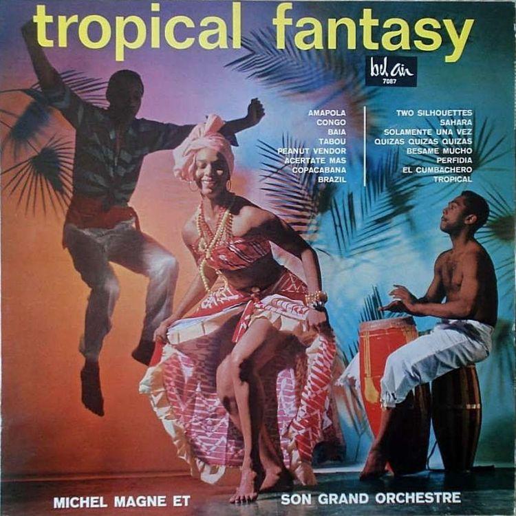 Michel Magne Et Son Grand Orchestre - Tropical Fantasy