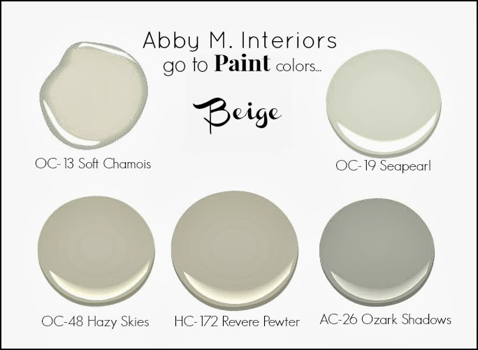 Abby manchesky interiors my go to paint colors beige Paint colors that go with beige