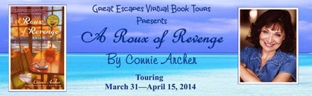 TOUR, Guest Post, and Giveaway! A Roux of Revenge, by Connie Archer
