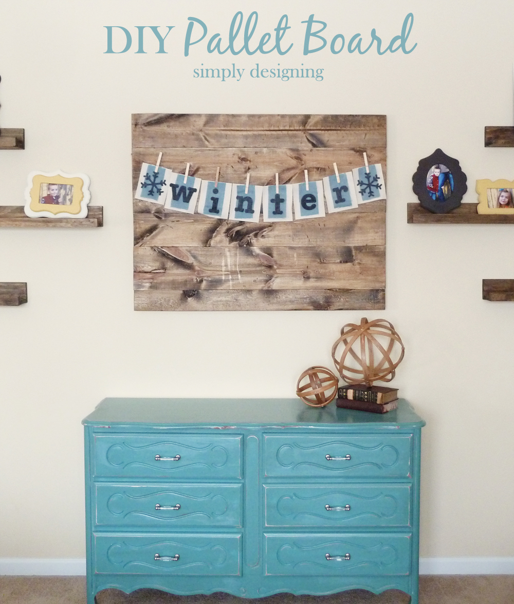 Simply Designing with Ashley: DIY Distressed Pallet Board