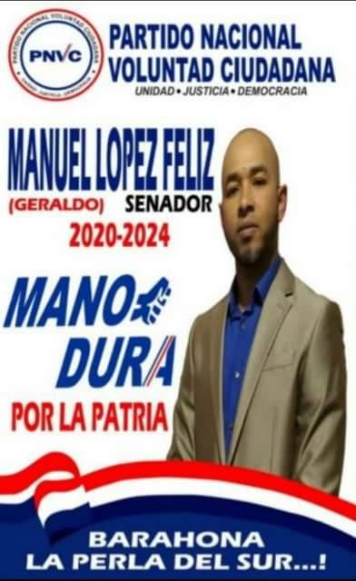 """MANUEL LÓPEZ FELIZ """"SENADOR"""" PROVINCIA BARAHONA"""