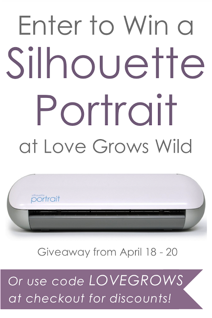 Enter to WIN a Silhouette Portrait at Love Grows Wild! www.lovegrowswild.com #giveaway #silhouette