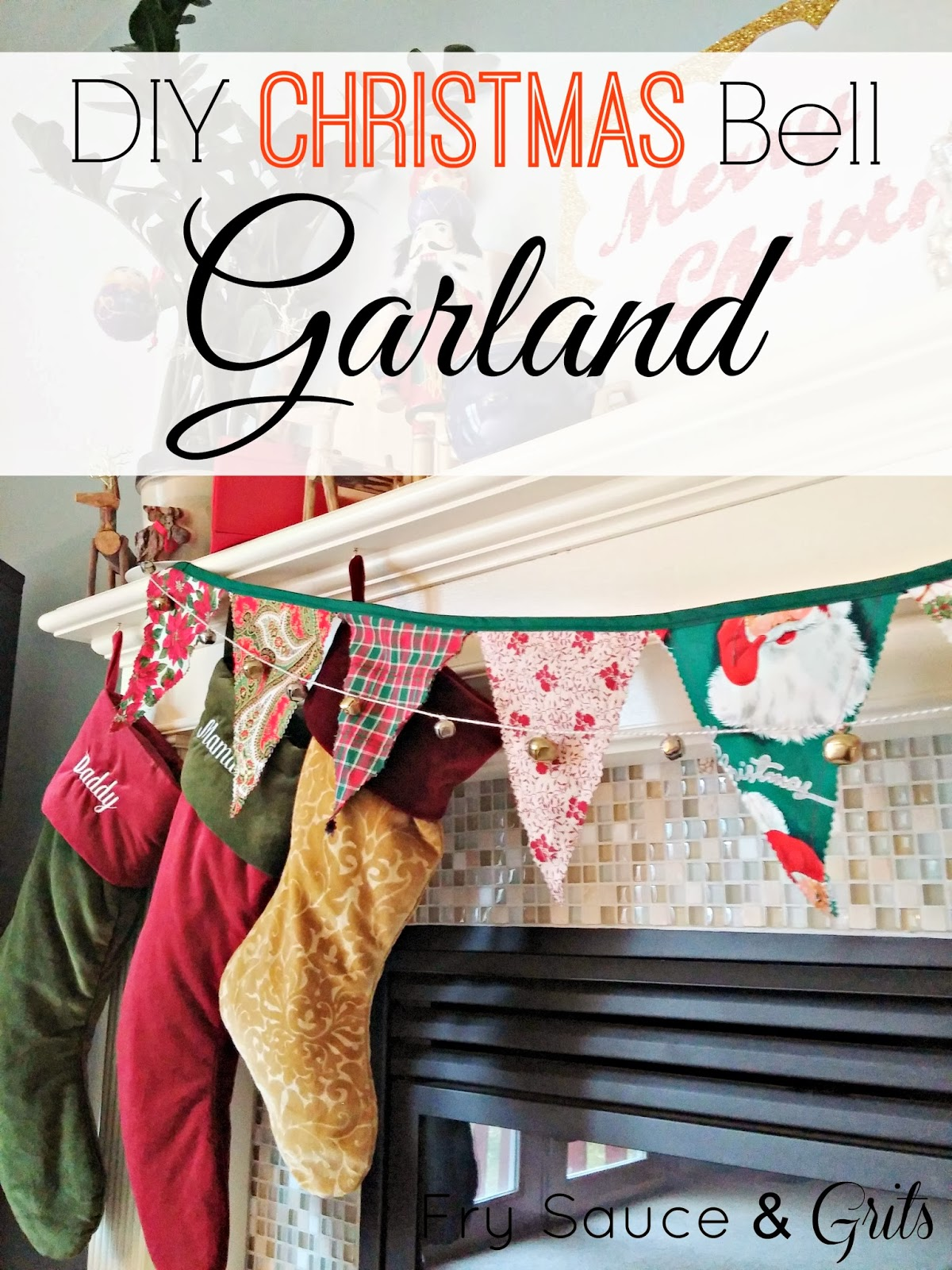 DIY Bell Christmas Garland Decor from Fry Sauce and Grits