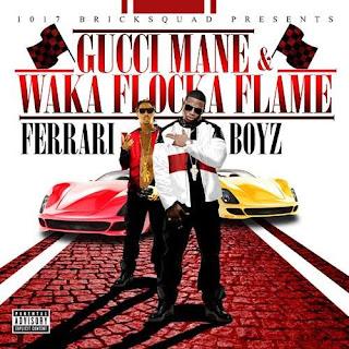 Waka-Flocka-Flame-Ft.-Gucci-Mane-Ferrari-Boyz-Lyrics.jpg