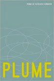 Plume:  Poems (Pacific Northwest Poetry Series)