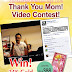 "Wah Chan ""Thank You Mom!"" Video Contest"