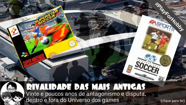 www.pockethobby.com - #PlayForHobby - Rivalidade das Mais Antigas