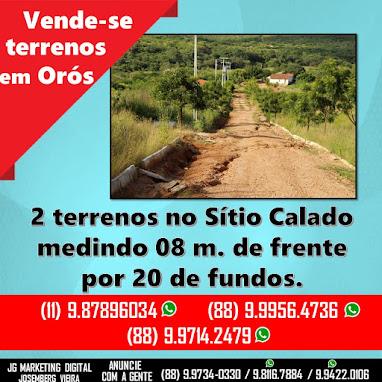 Vende-se 3 terrenos em Orós - 1 na Rua São José e 2 no Sítio Calado