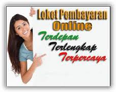 Loket Pembayaran Online Terdepan Terlengkap dan Terpercaya