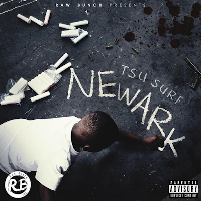 Tsu Surf - Newark Mixtape Cover