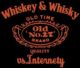 Whiskey & Whisky vs. Internety