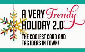 A Very Trendy Holiday 2.0