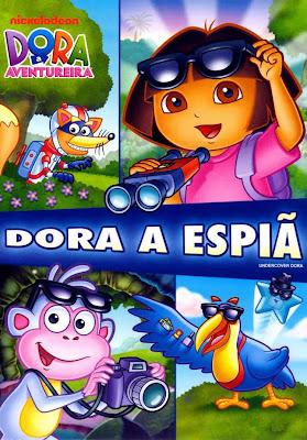 Filme Dora A Aventureira: Dora A Espiã – Dublado