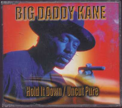 Big Daddy Kane ‎– Hold It Down / Uncut Pure (CDS) (1998) (320 kbps)