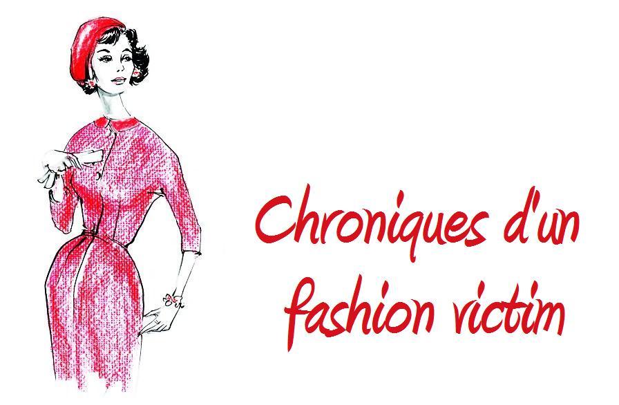 Chroniques d'un fashion victim