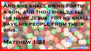 A quote from the Bible - from the book of Matthew chapter one verse twenty one
