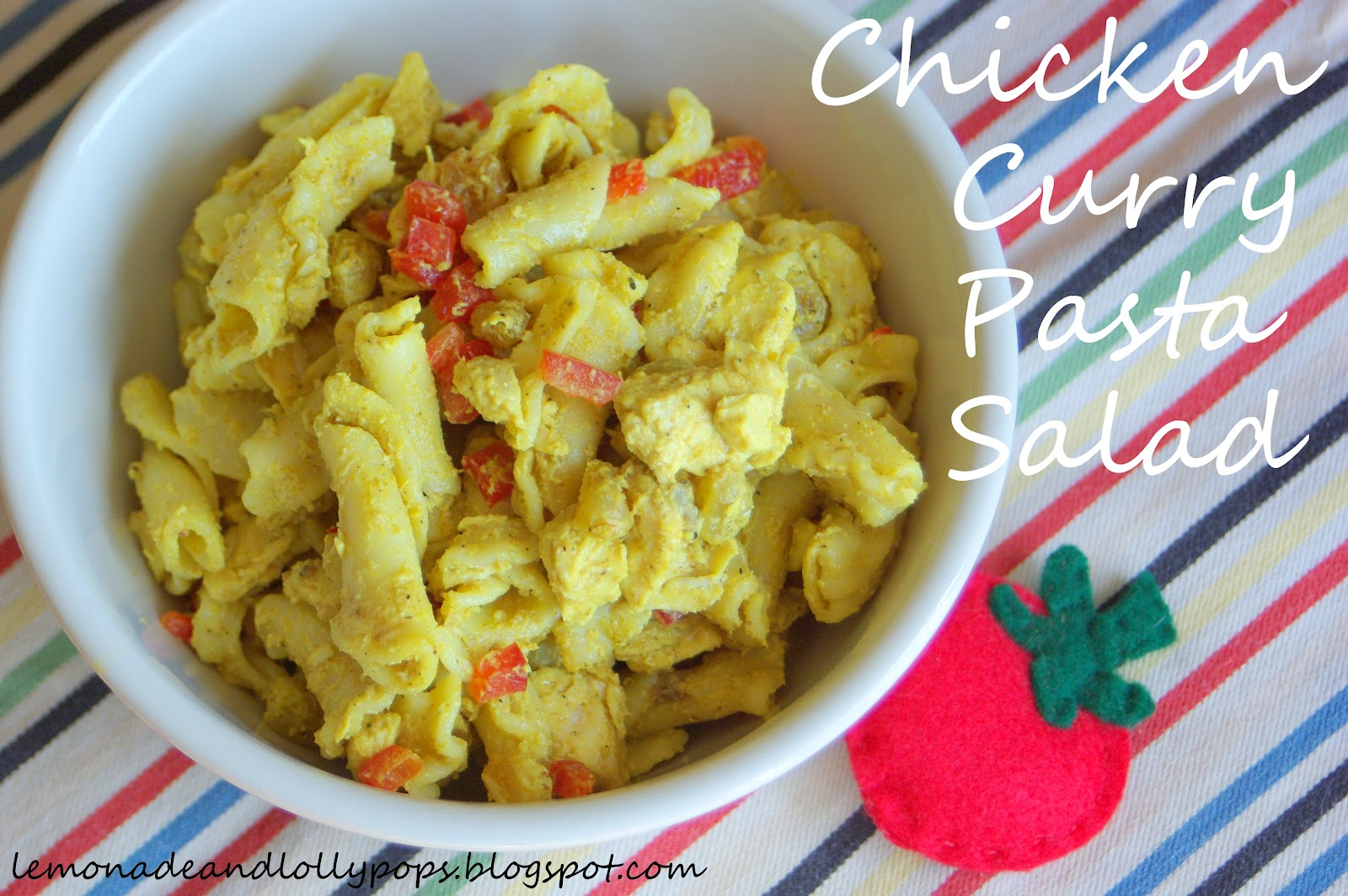 Lemonade and Lollypops: Chicken Curry Pasta Salad