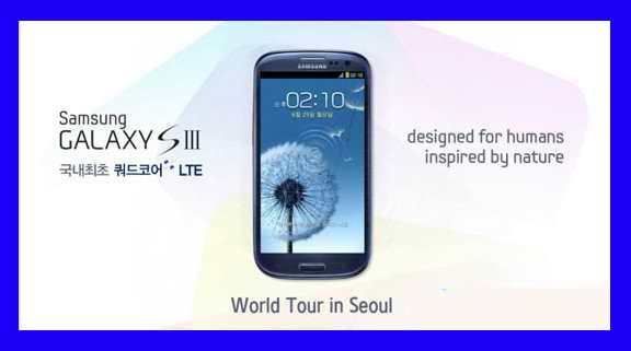 Samsung Galaxy S3 first 4-Core 4G version LTE debut ...