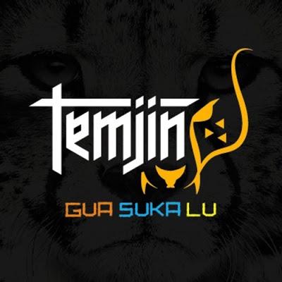 Temjin - Gua Suka Lu