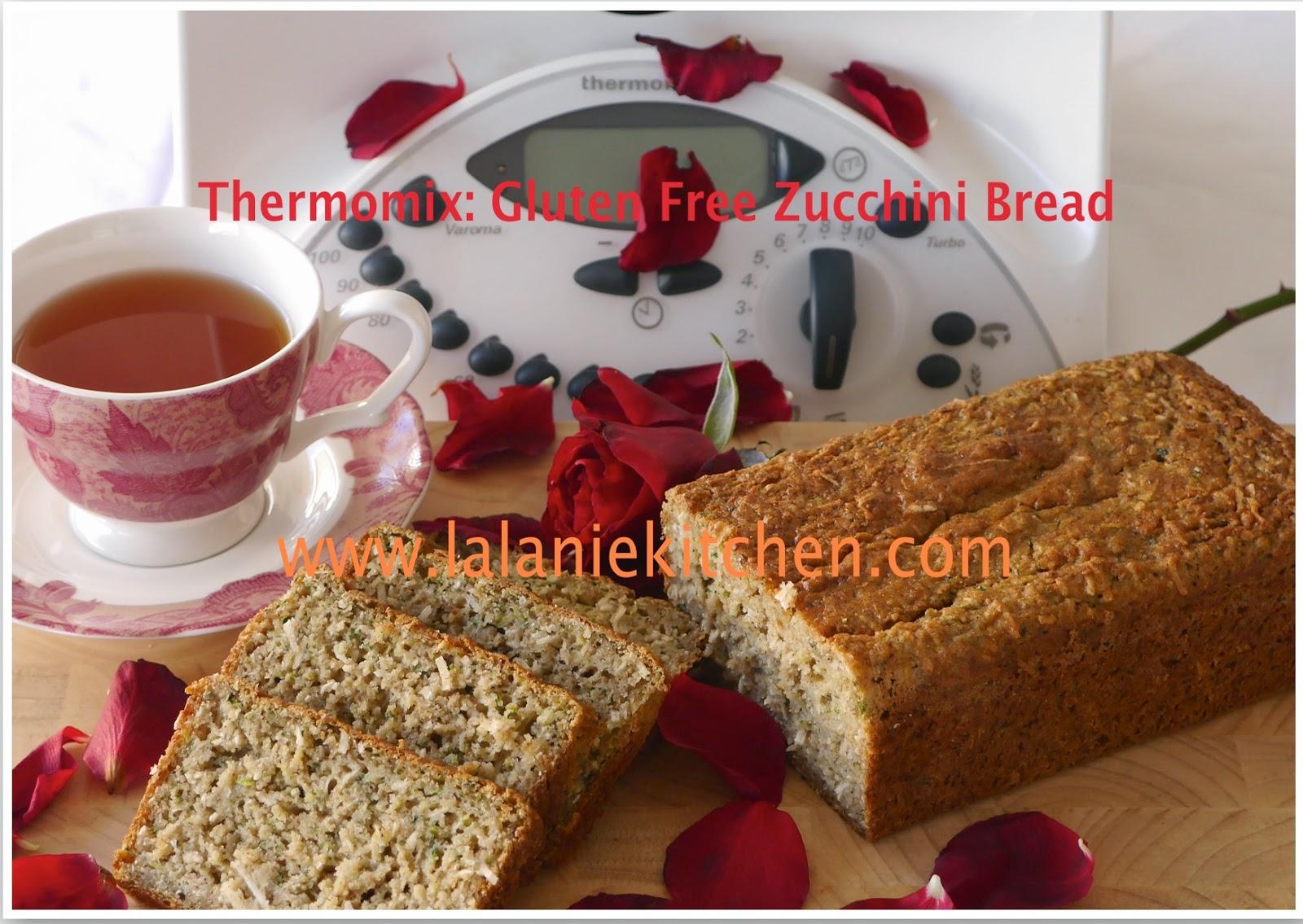 lalanie s kitchen thermomix gluten free zucchini bread