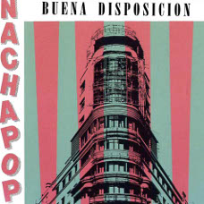 'Buena Disposición' - Nacha Pop:
