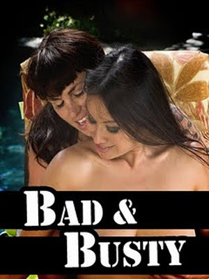 Bad and Busty (2009)