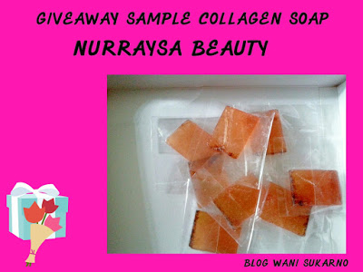 GIVEAWAY SAMPLE COLLAGEN SOAP NURRAYSA BEAUTY