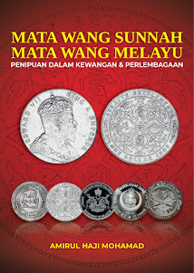 """BUKU TERBITAN 2020: """" Mata Wang Sunnah, Mata Wang Melayu"""""""