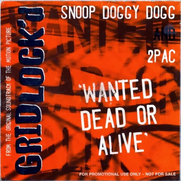 2Pac & Snoop  Wanted Dead Or Alive