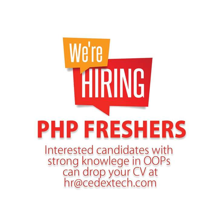 Php developer job opening at Cochin by Cedex trchnology - Freshers ...