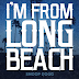 "Audio:  Long Beach ""I'm From Long Beach"""