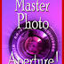 Master Photo Aperture! - Free Kindle Non-Fiction