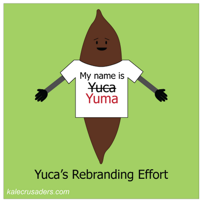 Yuca's Rebranding Effort; My name is Yuca Yuma