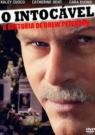 O Intocável: A História De Drew Peterson – Dublado (2012)