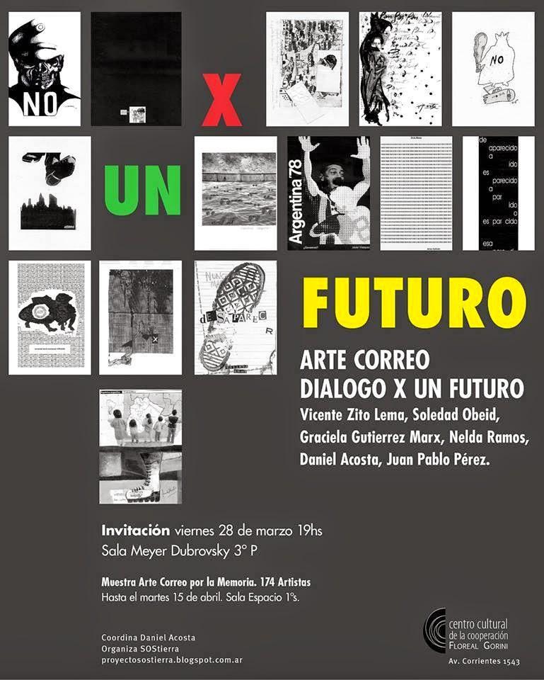 2014 - Arte Correo - Diálogo X un Futuro