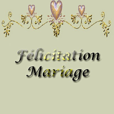 Félicitation mariage gratuit