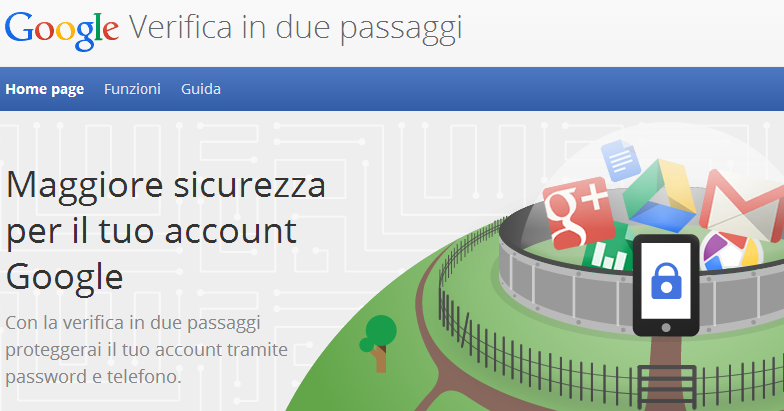 Come proteggere dagli hacker sicurezza Gmail account Google verifica due passaggi password telefono