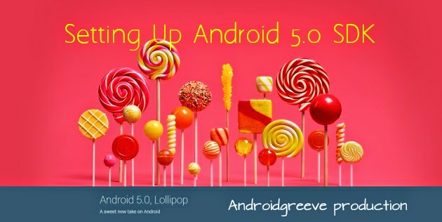 Android 5.0 SDk Setup