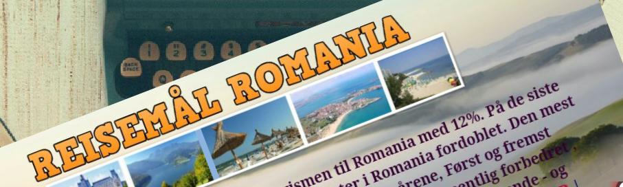 REISEMÅL ROMANIA