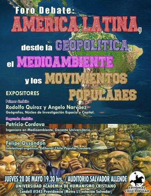 PROVIDENCIA:FORO AMÉRICA LATINA, DESDE LA GEOPOLITICA, EL MEDIOAMBIENTE Y LOS MOVIMIENTOS POPULARES