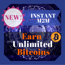 NEW! INSTANT M2M! JOIN NOW! NO RISK!