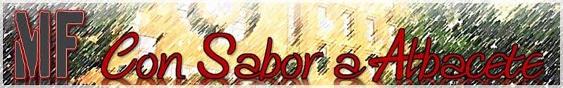Con Sabor a Albacete
