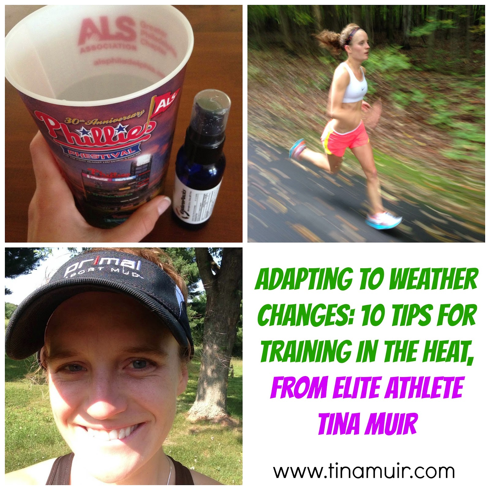 Adapting to Weather Changes: 10 Tips for Training in the Heat by elite athlete Tina Muir